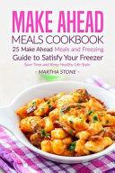 Make Ahead Meals Cookbook Book