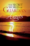Pdf The Secret World of Guardian Angels