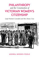 Philanthropy and the Construction of Victorian Women s Citizenship