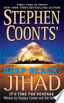 Stephen Coonts Deep Black Jihad Book PDF