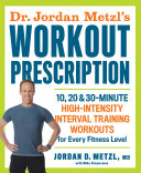 Dr. Jordan Metzl's Workout Prescription: 10, 20 & 30-minute ...