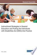 Instructional Strategies in General Education and Putting the Individuals With Disabilities Act  IDEA  Into Practice