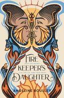Firekeeper s Daughter
