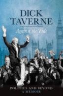 Dick Taverne Against The Tide [Pdf/ePub] eBook