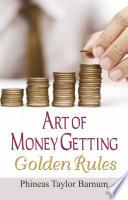 Art of Money Getting Golden Rules