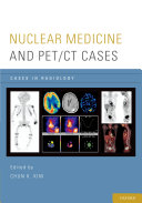 Nuclear Medicine and PET/CT Cases