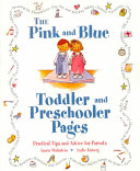 The Pink and Blue Toddler and Preschooler Pages