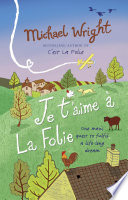 Read Online Je t'aime à la Folie For Free
