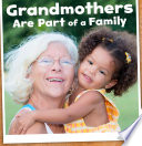 Grandmothers Are Part of a Family Book