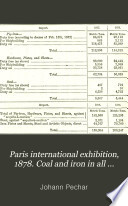 Paris international exhibition  1878  Coal and iron in all countries of the world