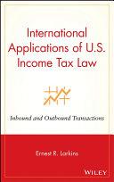 International Applications of U S  Income Tax Law