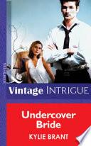 Undercover Bride Mills Boon Vintage Intrigue