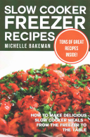 Slow Cooker Freezer Recipes Book PDF