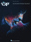 The Script - No Sound Without Silence Songbook
