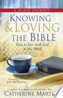 Knowing & Loving the Bible