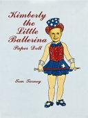 Kimberly the Little Ballerina Paper Doll