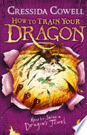 How to Train Your Dragon  How to Seize a Dragon s Jewel