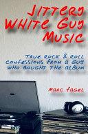 Jittery White Guy Music