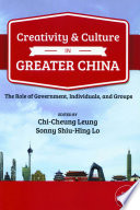 Creativity and Culture in Greater China