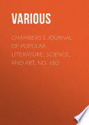 Chambers S Journal Of Popular Literature Science And Art No 683