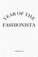 Year Of The Fashionista