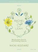 Rachel & Leah Teen Girls' Bible Study