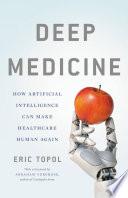 Deep Medicine Book