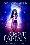 Grove Captain: A Scythe Grove Academy Prequel Pdf/ePub eBook