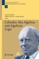 Cylindric-like Algebras and Algebraic Logic