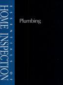 Essentials of Home Inspection  Plumbing