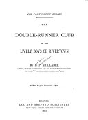 The Double runner Club  Or  The Lively Boys of Rivertown