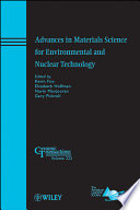 Advances In Materials Science For Environmental And Nuclear Technology Book PDF