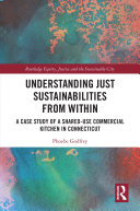 Understanding Just Sustainabilities from Within