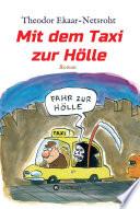 Mit Dem Taxi Zur H Lle Als Mich Der Teufel Jagte