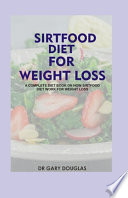 Sirtfood Diet for Weight Loss