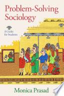 Problem Solving Sociology