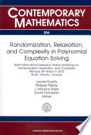 Randomization  Relaxation  and Complexity in Polynomial Equation Solving