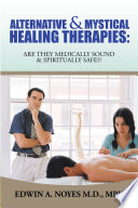 Alternative   Mystical Healing Therapies