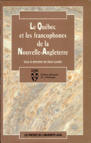 Le Québec et les francophones de la Nouvelle-Angleterre