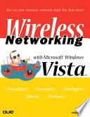 Wireless Networking with Microsoft Windows Vista