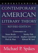 Understanding Contemporary American Literary Theory