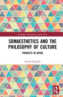 Somaesthetics and the Philosophy of Culture [Pdf/ePub] eBook