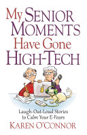My Senior Moments Have Gone High-Tech Pdf/ePub eBook