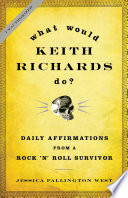 What Would Keith Richards Do
