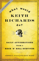 What Would Keith Richards Do?