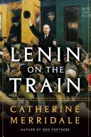 Lenin on the Train