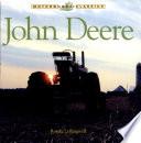 John Deere : The Classic American Tractor