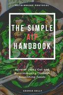The Simple AIP  Autoimmune Protocol  Handbook