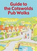 Guide to the Cotswolds Pub Walks