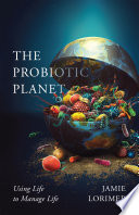 The Probiotic Planet